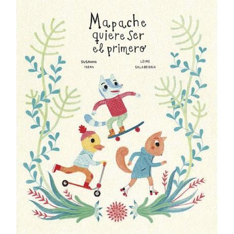 MAPACHE QUIERE SEL EL PRIMERO 978-84-943691-5-5