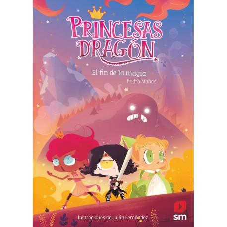 PRINCESAS DRAGON 10 EL FIN DE LA MAGIA