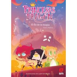 PRINCESAS DRAGÓN 10. EL FIN DE LA MAGIA