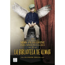 EL HOGAR DE MISS PEREGRINE 3. LA BIBLIOTECA DE ALMAS