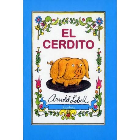 el cerdito de arnold lobel kalandraka portada