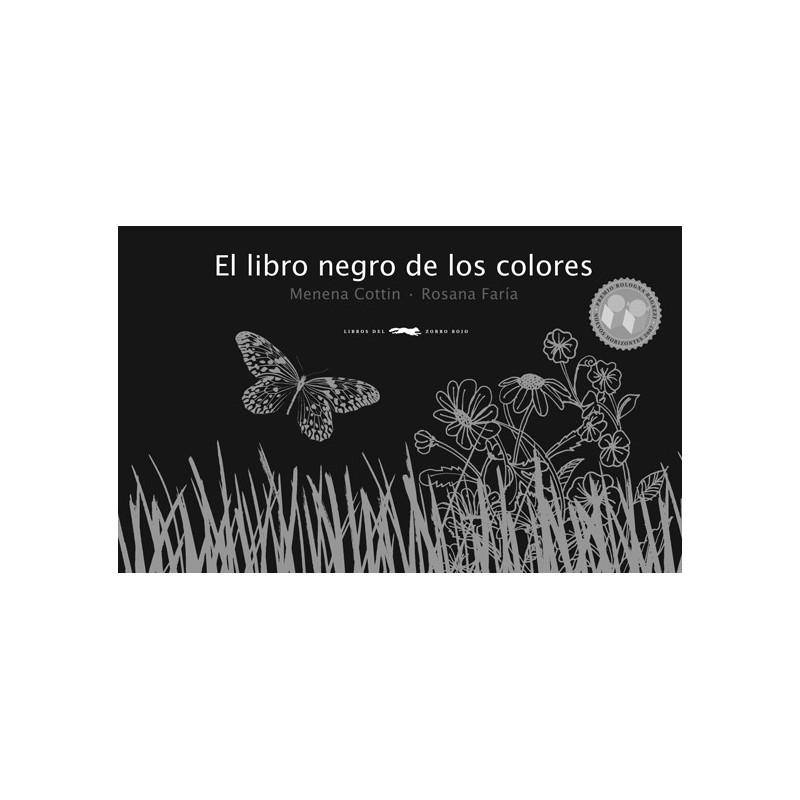 EL LIBRO NEGRO DE LOS COLORES, de cottin, menena/ faria, rosana