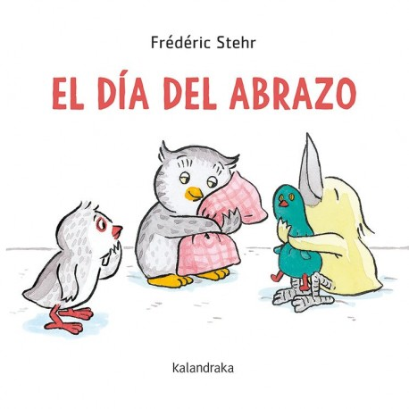 EL DIA DEL ABRAZO 978-84-1343-058-4