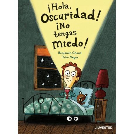 HOLA OSCURIDAD NO TENGAS MIEDO