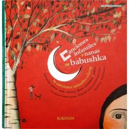 CANCIONES INFANTILES Y NANAS DE BABUSHKA CON CD