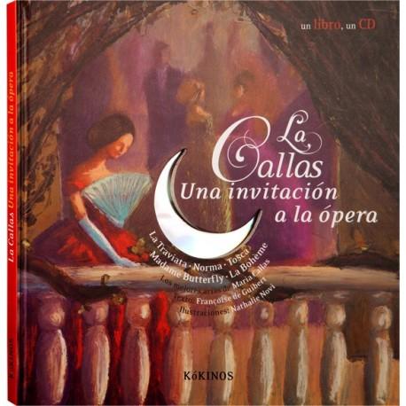 LA CALLAS, UNA INVITACION A LA ÓPERA CON CD