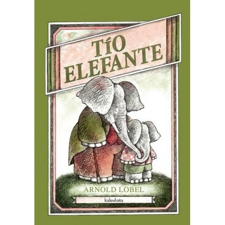 tio elefante arnold lobel kalandraka portada