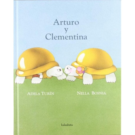 ARTURO Y CLEMENTINA Kalandraka Portada Libro