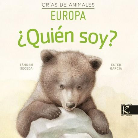 QUIEN SOY CRIAS DE ANIMALES EUROPA 9788416721856