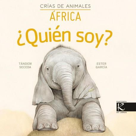 QUIEN SOY CRIAS DE ANIMALES AFRICA 9788416721870