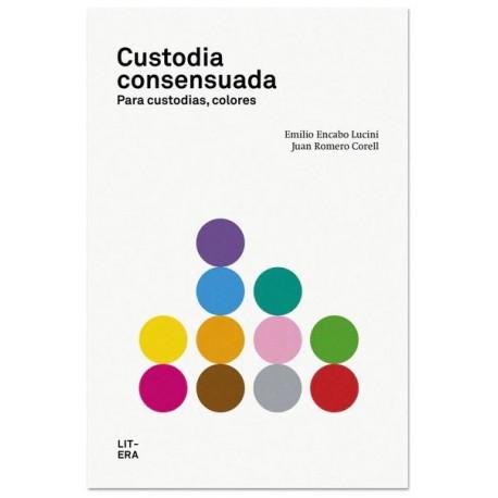 CUSTODIA CONSENSUADA 9788494029219