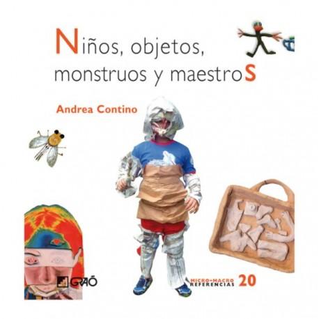 NINOS OBJETOS MONSTRUOS Y MAESTROS 9788478277018