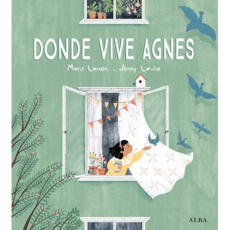 DONDE VIVE AGNES 9788490657652