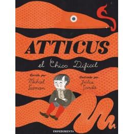 ATTICUS, EL CHICO DIFICIL