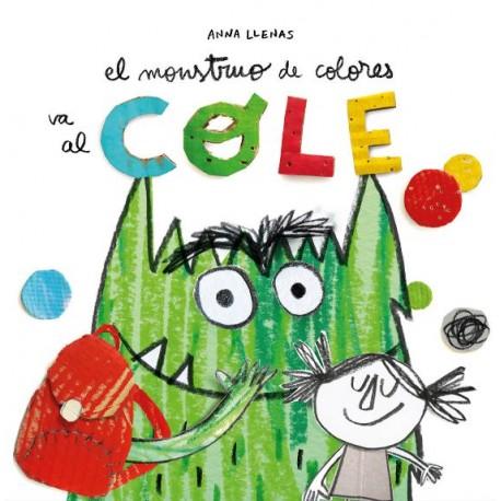 EL MONSTRUO DE COLORES VA AL COLE Libro