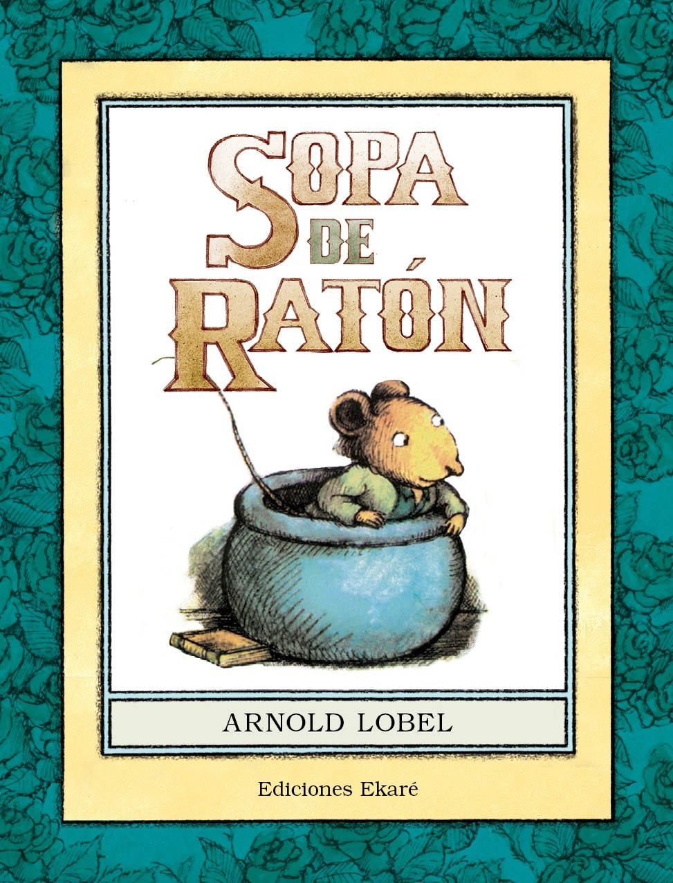 SOPA DE RATÓN, de arnold lobel | Comprar libro