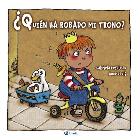 QUIEN HA ROBADO MI TRONO Bruno Portada Libro