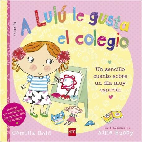 A LULU LE GUSTA EL COLEGIO