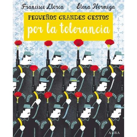PEQUENOS GRANDES GESTOS POR LA TOLERANCIA Alba Portada Libro