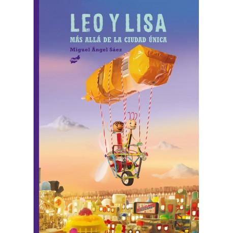 LEO Y LISA MAS ALLA DE LA CIUDAD UNICA