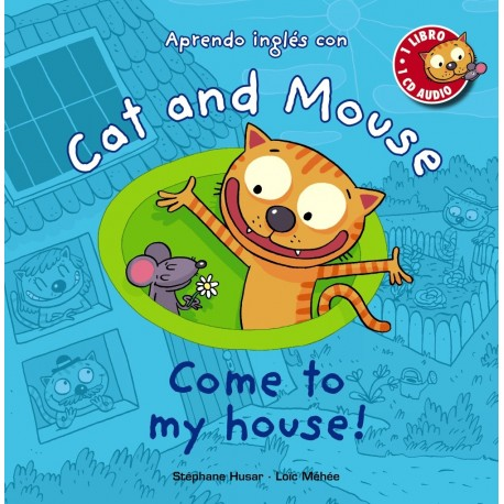 CAT AND MOUSE, COME TO MY HOUSE! CON CD