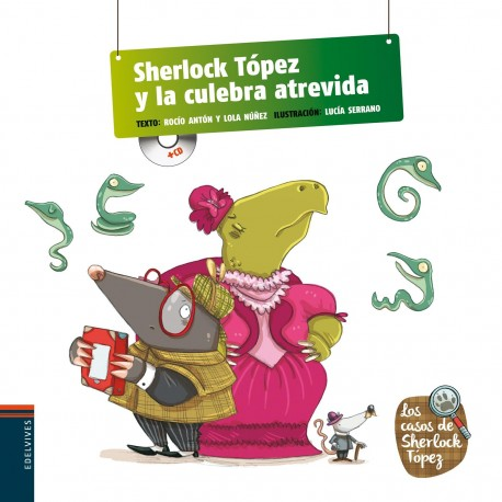 SHERLOCK TÓPEZ Y LA CULEBRA ATREVIDA