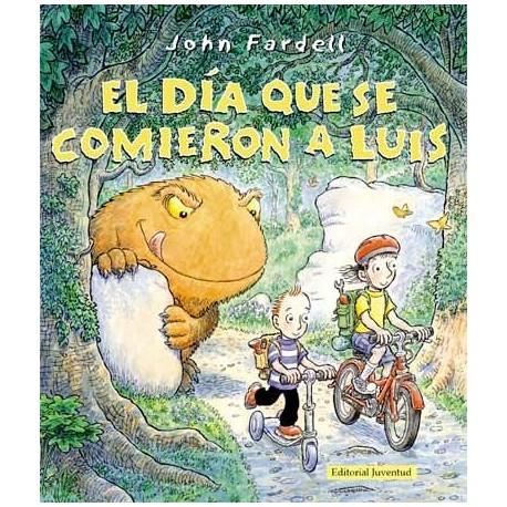 EL DIA QUE SE COMIERON A LUIS Editorial Juventud Portada Libro