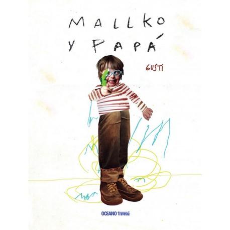 MALLKO Y PAPA