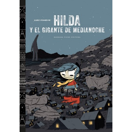 HILDA Y EL GIGANTE DE MEDIANOCHE