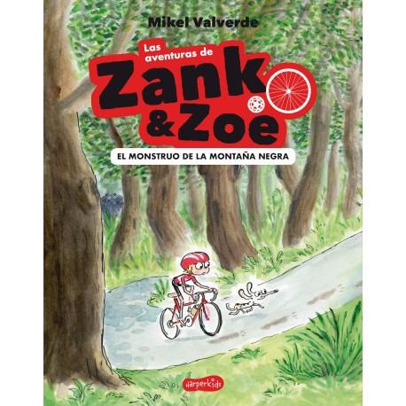 ZANK & ZOE EL MONSTRUO DE LA MONTANA NEGRA