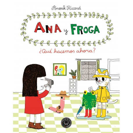 ANA Y FROGA QUE HACEMOS AHORA BLACKIE BOOKS RAYUELAINFANCIA