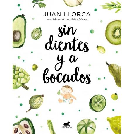 SIN DIENTES Y A BOCADOS Libro