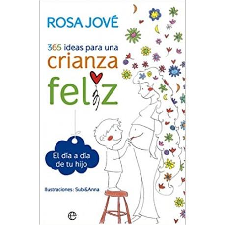365 IDEAS PARA UNA CRIANZA FELIZ Libro