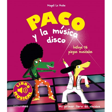 PACO Y LA MUSICA DISCO Libro