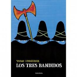 LOS TRES BANDIDOS