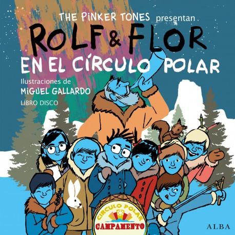 ROLF Y FLOR EN EL CIRCULO POLAR CON CD Alba Portada Libro
