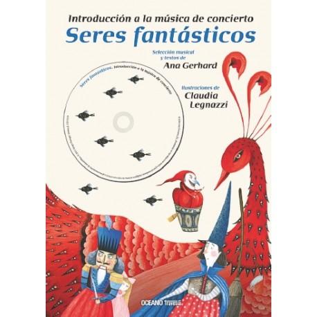 SERES FANTÁSTICOS CON CD