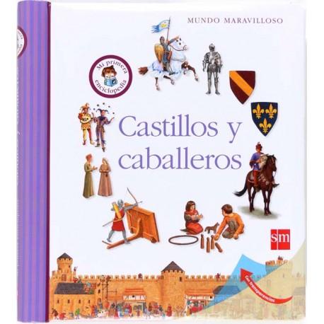 CASTILLOS Y CABALLEROS SM