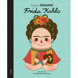 FRIDA KAHLO PEQUEÑA & GRANDE