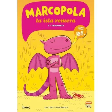MARCOPOLA 3 DRAGONETA Bang Ediciones Mamut Comic Para Ninos Portada Libro