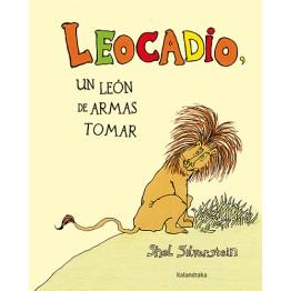 LEOCADIO UN LEÓN DE ARMAS TOMAR