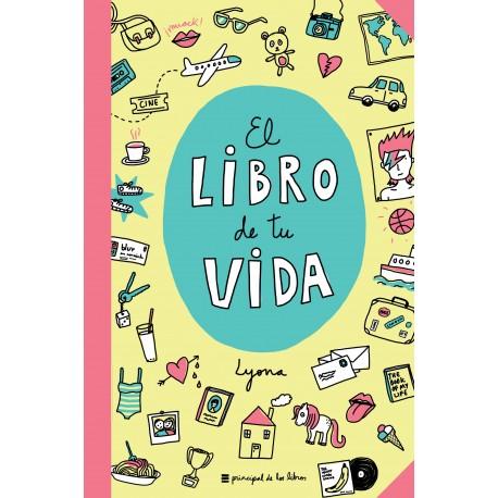 EL LIBRO DE TU VIDA PRINCIPAL DE LIBROS LYONA RAYUELAINFANCIA PORTADA