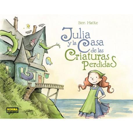 JULIA Y LA CASA DE LAS CRIATURAS PERDIDAS Norma Portada Libro