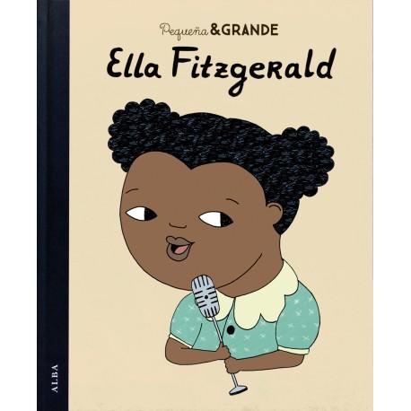 ELLA FITZGERALD PEQUENA Y GRANDE ALBA Portada Libro