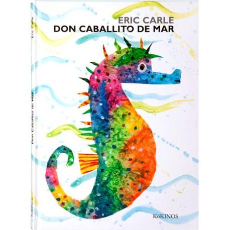 DON CABALLITO DE MAR ERIC CARLE KÓKINOS RAYUELAINFANCIA