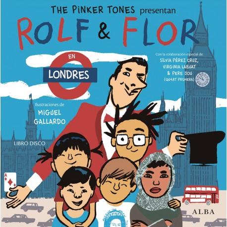 ROLF & FLOR PINKER TONES EN LONDRES ALBA EDITORIAL RAYUELAINFANCIA