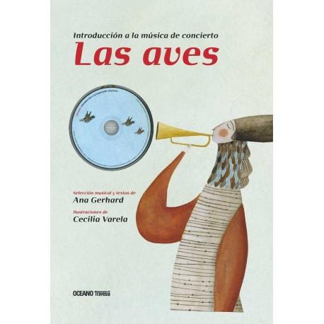 LAS AVES INTRODUCCION A LA MUSICA DE CONCIERTO CON CD Oceano Portada Libro
