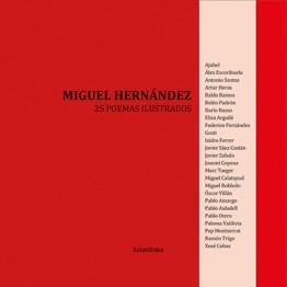 MIGUEL HERNÁNDEZ. 25 POEMAS ILUSTRADOS