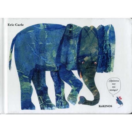 QUIERES SER MI AMIGO Album Ilustrado Eric Carle Kokinos Portada Libro