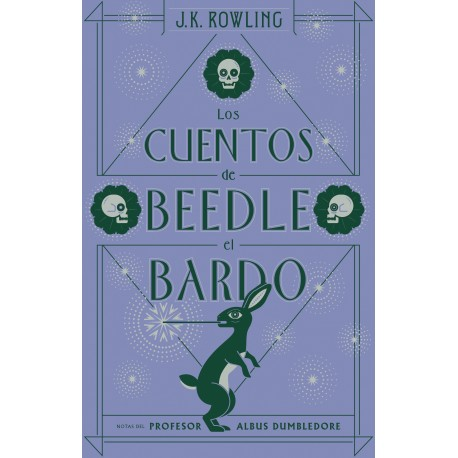 LOS CUENTOS DE BEEDLE EL BARDO J.K.Rowling Biblioteca Hogwarts Salamandra